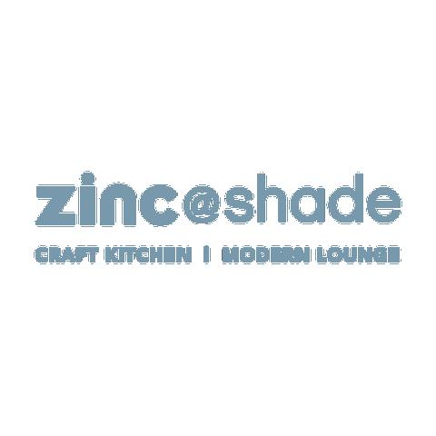 Zinc @ Shade