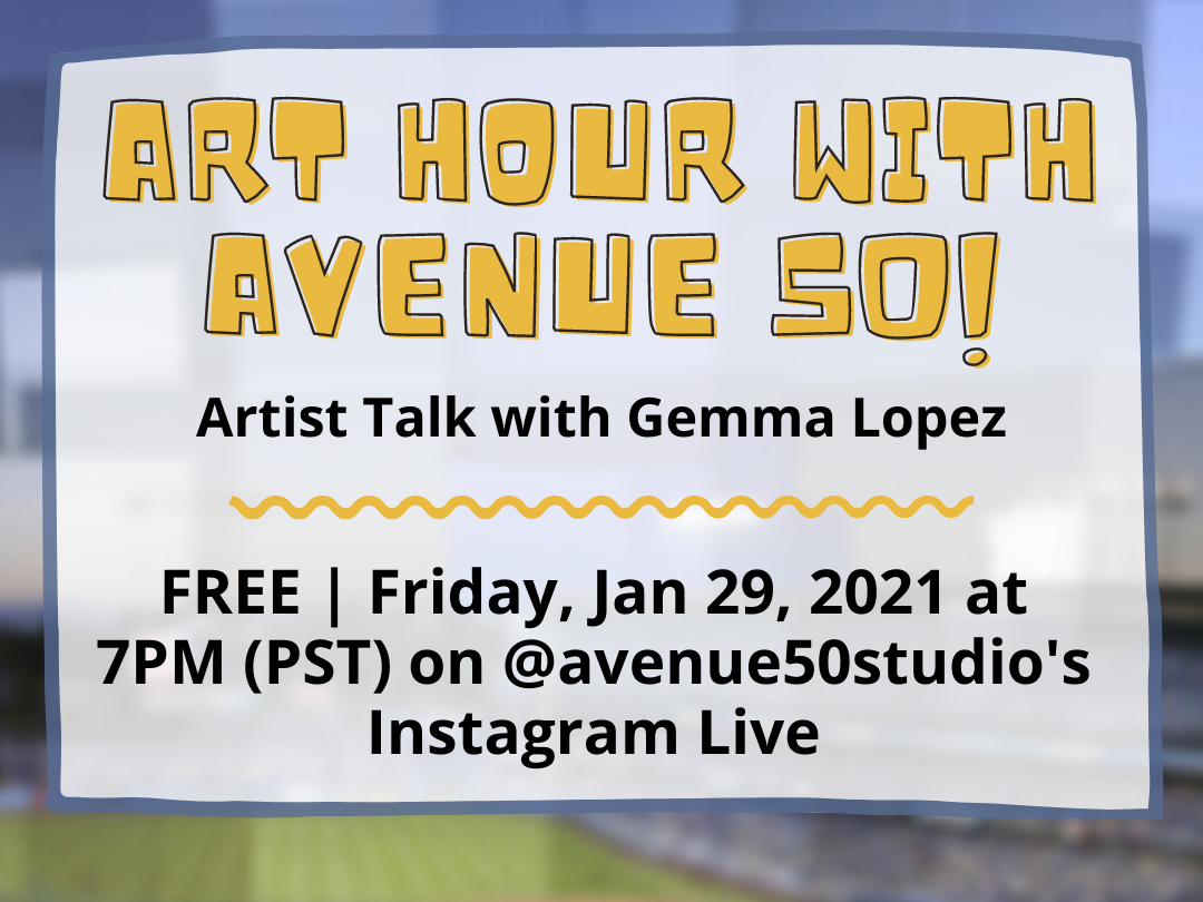 Art Hour with Avenue 50: Artist Talk with Gemma Lopez