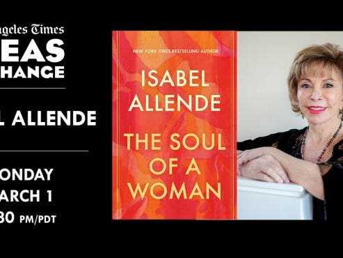 Main image for event titled LIVE ON ZOOM: THE LA TIMES IDEAS EXCHANGE HOSTS ISABEL ALLENDE FOR HER NEW NONFICTION BOOK THE SOUL OF A WOMAN