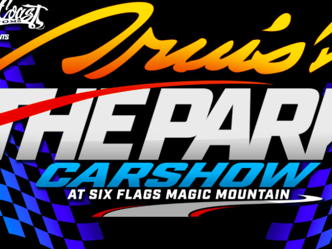 Main image for event titled West Coast Customs and Six Flags Magic Mountain Announce Cruis'n the Park Car Show (OPENING NIGHT)
