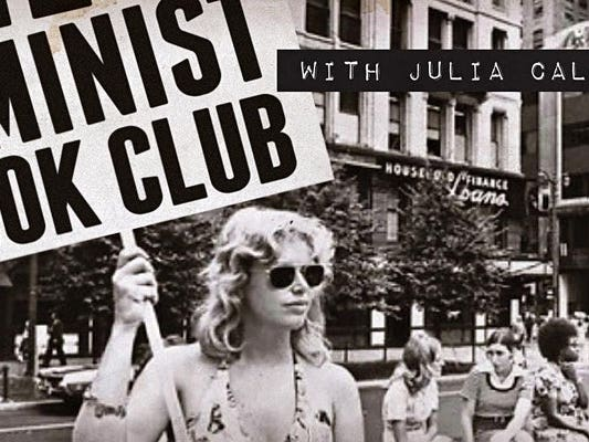 Main image for event titled Feminist Book Club with Julia Callahan: by the Last Bookstore