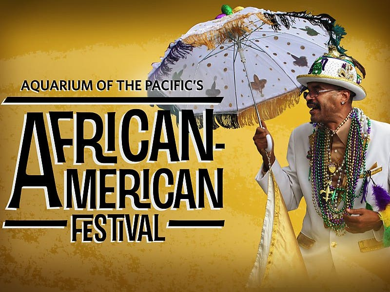 Main image for event titled Aquarium of the Pacific's African-American Festival