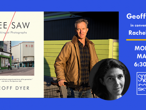 Main image for event titled LIVE ON CROWDCAST: GEOFF DYER discusses SEE/SAW with RACHEL COHEN: by Skylight Books