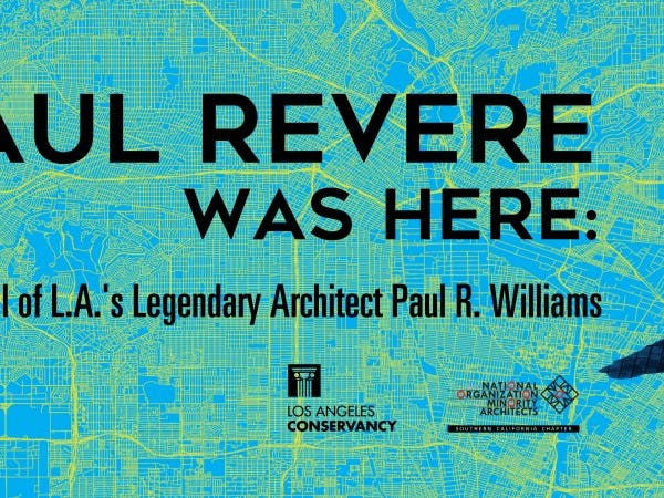 Main image for event titled Paul Revere Was Here: On the Trail of L.A.'s Legendary Architect Paul R. Williams: Virtual Discussion