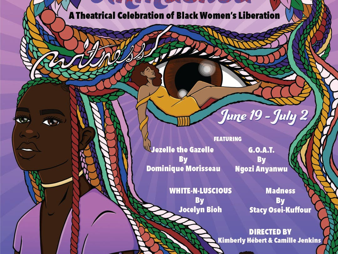 UNMASKED A Theatrical Celebration of Black Women's Liberation