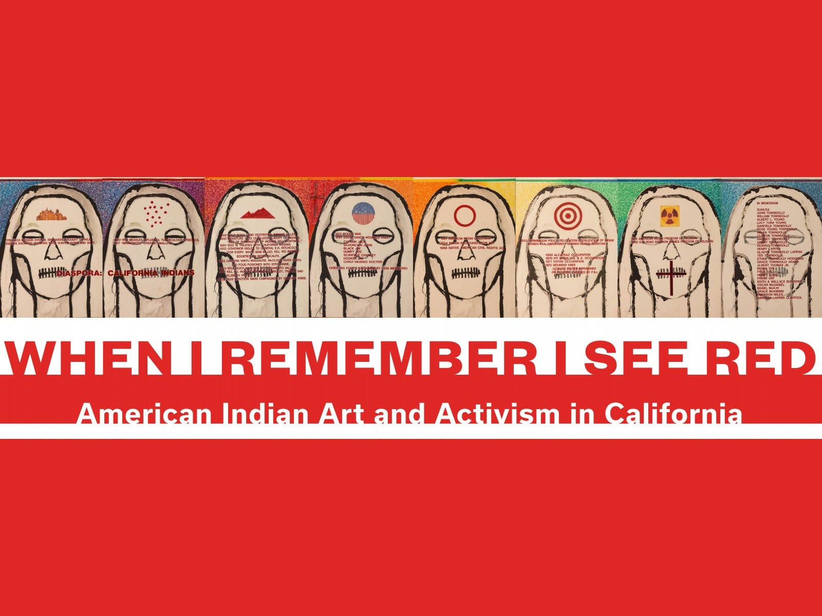 Main image for event titled When I Remember I See Red: American Indian Art and Activism in California