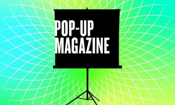 Main image for event titled Pop-Up Magazine