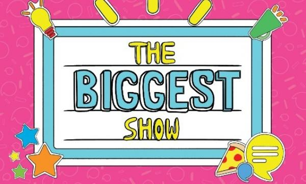 Main image for event titled The Biggest Show 2019