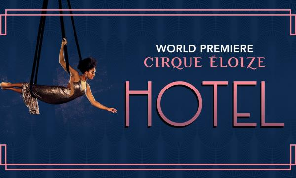 Main image for event titled Cirque Eloize - HOTEL