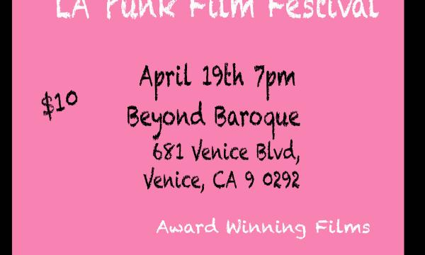 3rd Annual Los Angeles Punk Film Festival