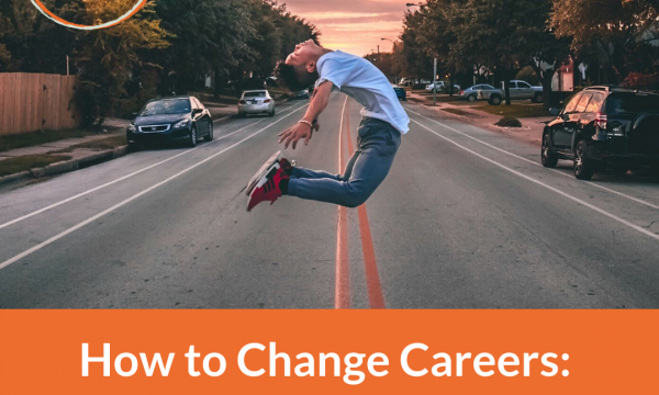 How to Change Careers: Get Unstuck and Find What To Do Next