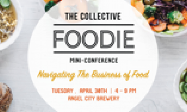 The Collective Foodie Tuesday April 28th 4-9:30pm