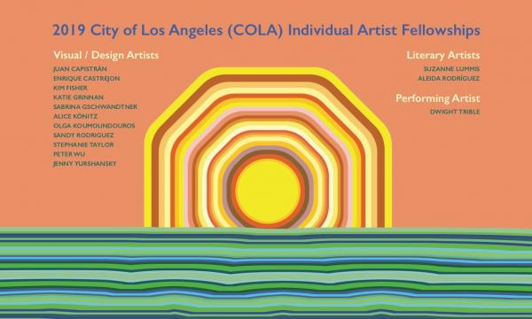2019 City of Los Angeles (COLA) Individual Artist Fellowships