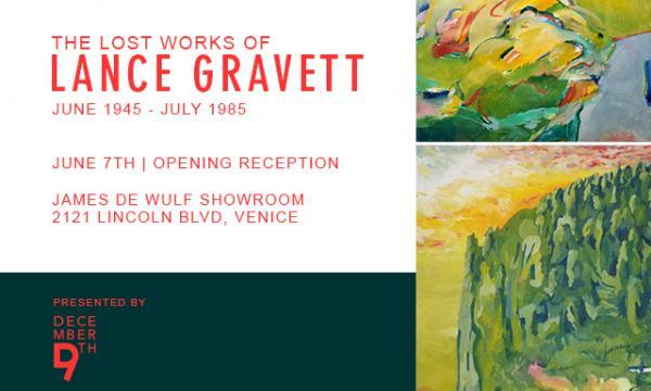 The Lost Works of Lance Gravett - Opens June 7th, 2019