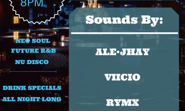 Event lineup: Ale-jhay, DJ Viicio, Rymx