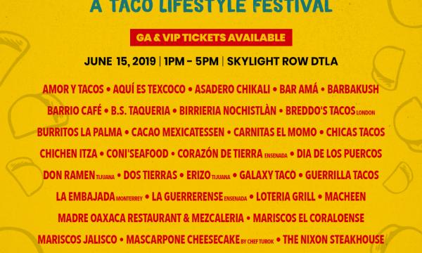Taqueando Fest 6/15/19