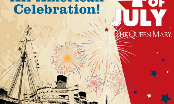 Queen Mary's All-American 4th Of July
