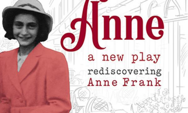 Anne, A New Play at Museum of Tolerance