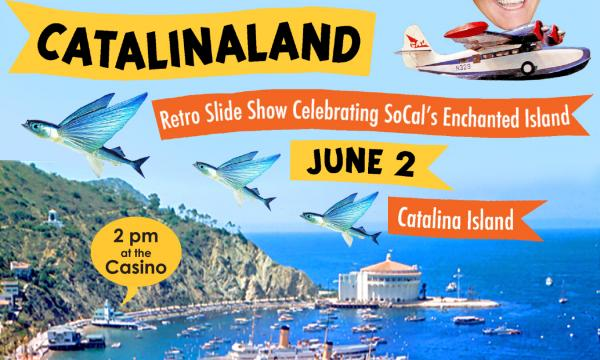 Charles Phoenix Catalinaland flyer