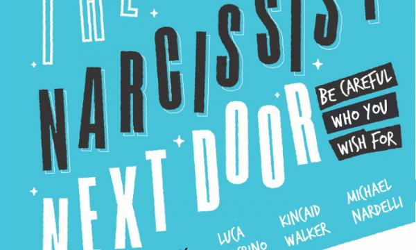 """Poster graphic for """"The Narcissist Next Door"""""""