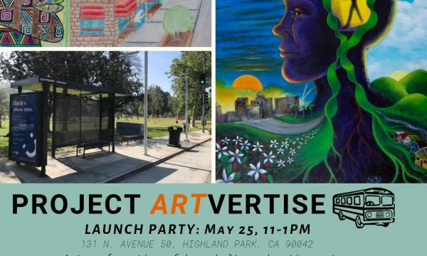 Avenue 50 Studio and Outfront JCDecaux are announcing the launch of our first Project ARTvertise!  This art activation includes the installment of 18 pieces on the theme of mental health and radical inclusion in bus shelters along Figueroa. The project intends to empower local artists to re-imagine public spaces and transform the way commuters experience public transit through art.  Featured artists are from Franklin High School and Northeast Wellness Center.  Join us at Avenue 50 Studio for our project L
