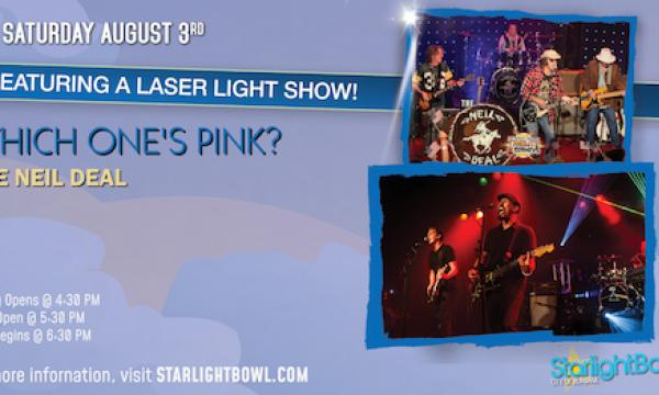 Which One's Pink? and The Neil Deal featuring a Laser Light Show!