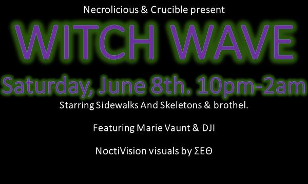 Buy tickets at restlessnites.com/witchwave