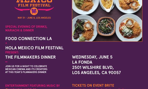 Hola Mexico Film Festival - Filmmakers Dinner