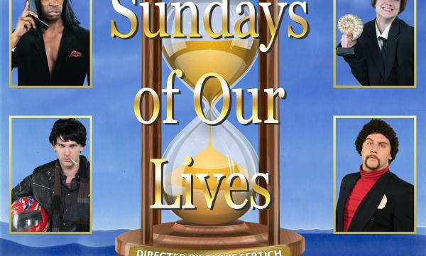 Groundlings Sunday Company: Sundays of Our Lives