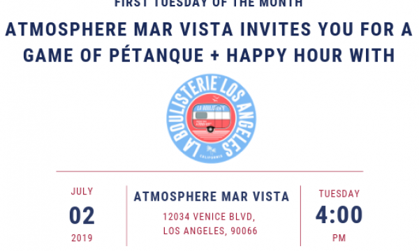 First Tuesday of the Month, Atmosphere Mar vista invites you for a Game of Pétanque + Happy Hour with La Boulisterie Los Angeles! 🍻