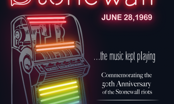 Songs of Stonewall - Commemorating the 50th Anniversary of the Stonewall riots