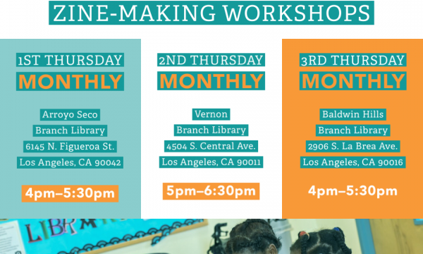 All Ages Zine-Making Workshop; Full Schedule