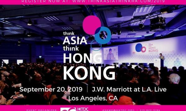 Join us at Think Asia, Think Hong Kong Networking Conference - September 20, 2019
