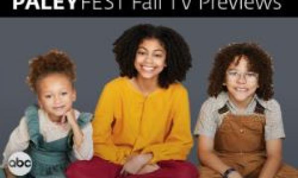 2019 PaleyFest Fall TV Previews: ABC