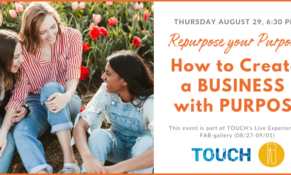 How to Create a Business with Purpose