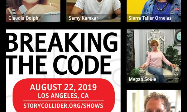 Los Angeles Story Collider storytellers for August 22, 2019. Claudia Dolph, Samy Kamkar, Sierra Teller Ornelas, Megan Whyte Soule and Derek Traub.