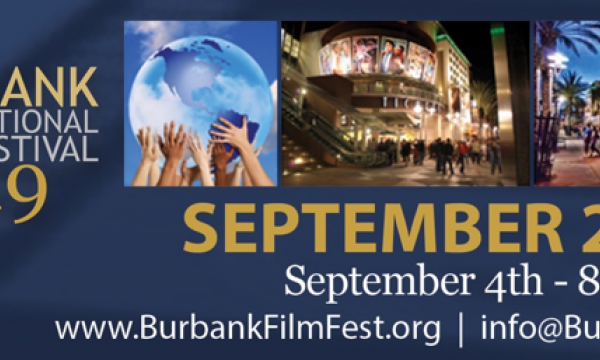 Burbank Film Festival information: September 4-8 2019