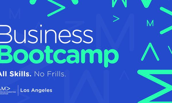 AMA Los Angeles Presents Business Bootcamp