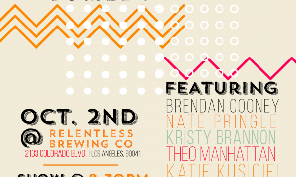 Comedy roster for Relentless Comedy on October 2nd, 8 PM featuring Theo Manhattan, Brendan Cooney, Nate Pringle, Kristy Brannon, Katie Kusiciel, Gena B. Jones, and produced by Heather Donaldson.
