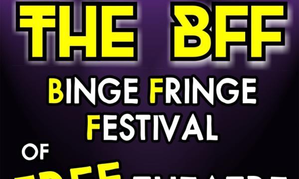 Santa Monica Playhouse presents the BFF Binge Fringe Festival of FREE Theatre