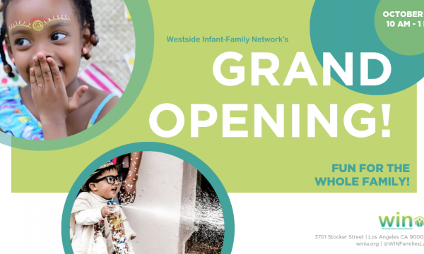 Westside Infant-Family Network's Grand Opening for New Family Space