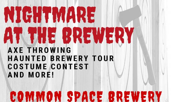 Nightmare at Common Space Brewery