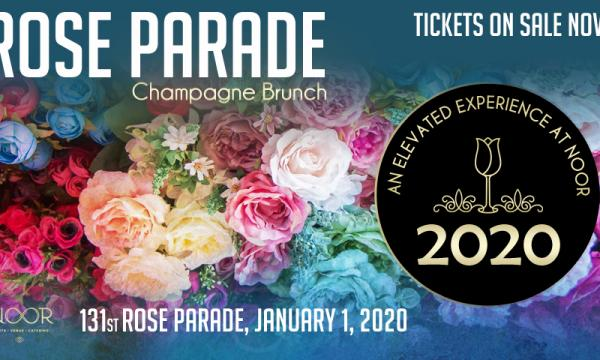 Rose Parade Champagne Brunch at NOOR Pasadena