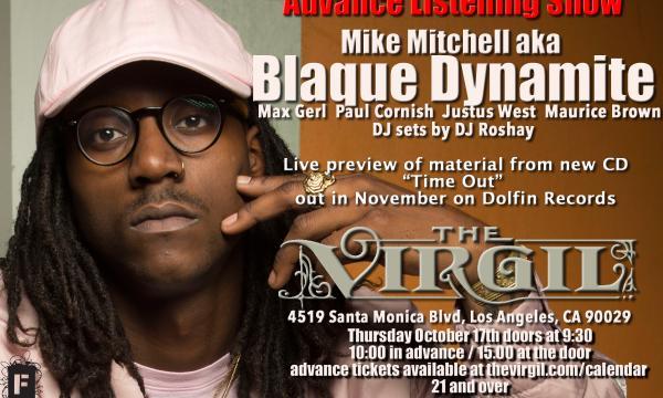 Blaque Dynamite At The Virgil