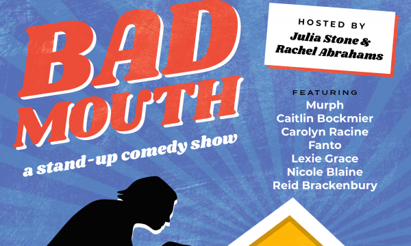 Bad Mouth Comedy Show - Sunday, December 15 at 6pm at Q's