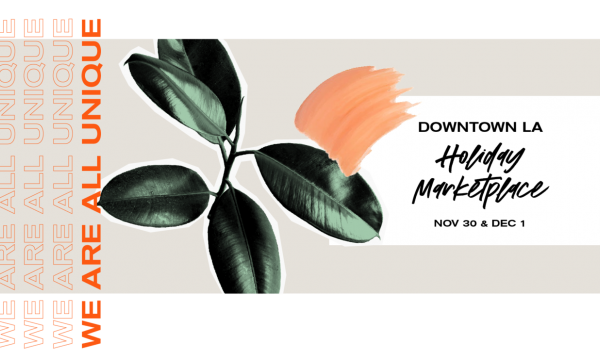 Unique Markets Holiday Pop-Up: DTLA