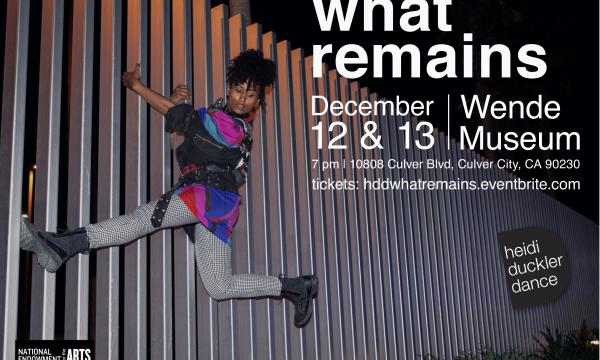 What Remains, December 12 & 13 at 7pm , Wende Museum, tickets: hddwhatremains.eventbrite.com