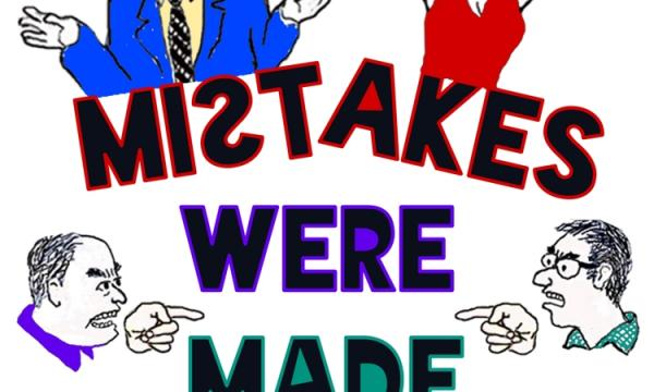Jerry Mayer's hit comedy Mistakes Were Made returns!