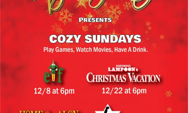 Every Sunday from 12/8 - 12/29.  Play Games, Watch A Movie, Have A Drink! Come in your onesies and pj's!