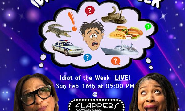 Frangela's Idiot of The Week Podcast LIVE!
